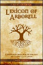 Click here to download this new Lexicon of Arborell PDF edition.
