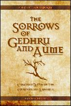 Click here to download this new Sorrows of Gedhru and Aume PDF edition.